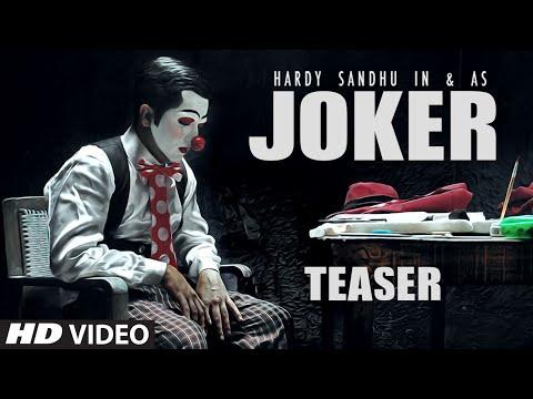 Joker Song Teaser | Hardy Sandhu | Latest Video