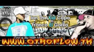Franco El Gorilla Ft Ian The Kid Capo - Come Fly With Me (Official Remix) (Www.OtroFlow.Tk)