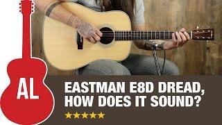 Eastman E8D - Rosewood Dreadnought