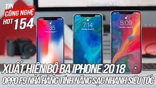 Xuất hiện video trên tay bộ ba iPhone 2018 sắp ra mắt | Tin Công Nghệ Hot Số 154