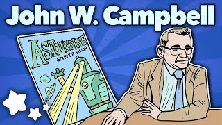 John W. Campbell Reshapes Sci-Fi - Pulp! Astounding Stories - Extra Sci Fi