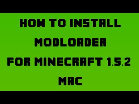 How to Install Modloader for Minecraft 1.5.2 (Mac OSX 10.6+)
