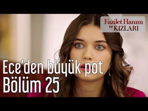 Fazilet Hanım ve Kızları 25. Bölüm - Ece'den Büyük Pot