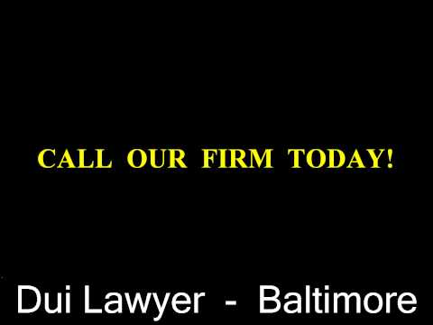 DUI Lawyer Baltimore   (410) 220-5012   The Best DUI Lawyer Baltimore