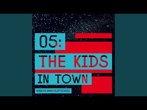 The Kids in Town