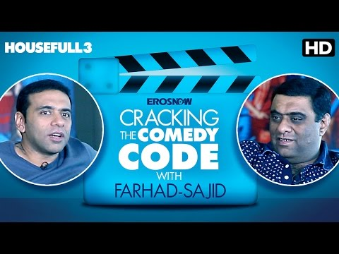 Cracking The Comedy Code With Farhad-Sajid | Housefull 3