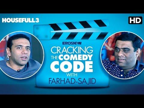 Cracking The Comedy Code With Farhad-Sajid | Housefull 3