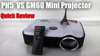Download GM60 Mini Led Projector or PH5 Higher Lumens Projector? 3Gp Mp4