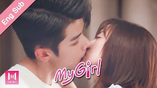 [Eng Sub]The most direct confession! Please be my girlfriend, my girl?! My Girl Ep 06 (2020) 99分女朋友💖