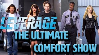 Why LEVERAGE Is The Ultimate Comfort TV Show