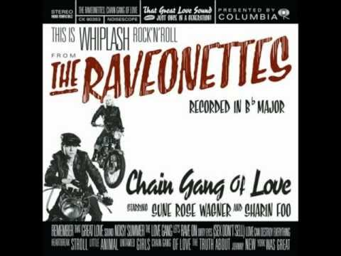 Raveonettes - Love Can Destroy Everything