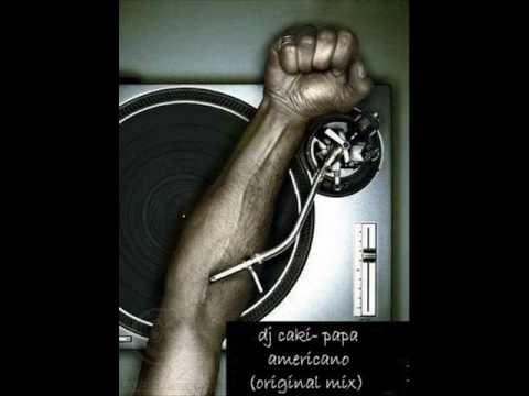 dj-caki papa americano (original mix)