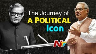 The Journey of a Political Icon | The Life and Political Journey of Atal Bihari Vajpayee | NTV Special