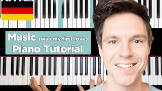 Music (was my first love) - John Miles - Piano Tutorial - deutsch - Teil 1