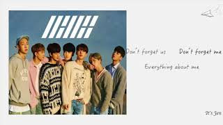 [中韓羅馬字幕] iKON(아이콘) - 잊지마요 (DON'T FORGET)  [Han,Rom,Chi Sub] 歌詞翻譯-中字