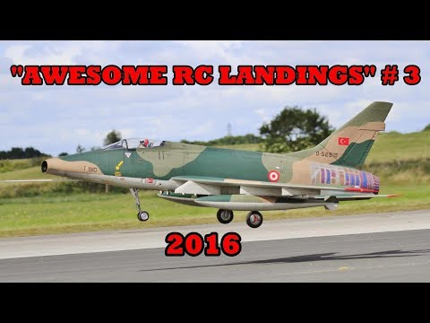 """""""AWESOME RC LANDINGS"""" SPORTS & FIGHTER JETS LANDING # 3 - 2016"""