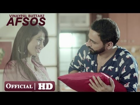 Vinaypal Buttar - Afsos | Official Full Video Of New Punjabi Sad Song 2013 - Full Hd 1080p video