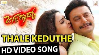 Jaggu Dada - Thale Keduthe Full HD Video Song | Challenging Star Darshan | V Harikrishna