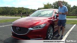 Review: 2018 Mazda6 2.5T Signature - A Cut Above