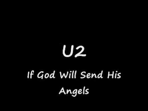 U2-If God Will Send His Angels (Lyrics)