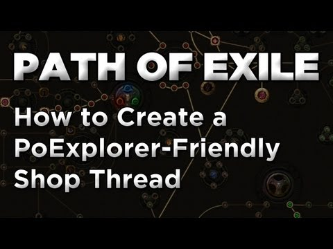Path of Exile: How to Create an Effective Shop Thread to Sell Your Gear