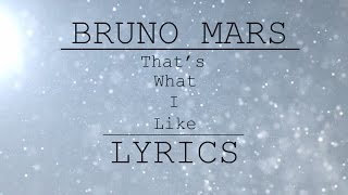 download lagu Bruno Mars - That's What I Like   gratis