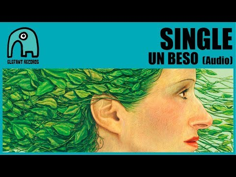 SINGLE - Un Beso [Audio]