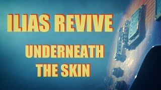 Ilias Revive - Underneath the Skin [OFFICIAL VIDEO]