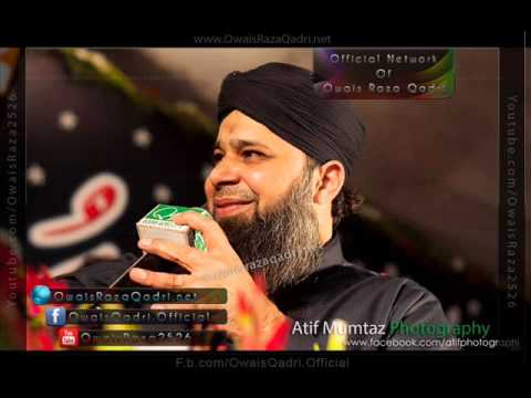 New Tarz Of Lamyaati Nazeero Kafi Nazarin Audio Naat By Muhammad Owais Raza Qadri Sb