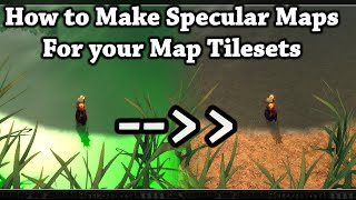 Tutorial - Easy Method For Making Specular Tilesets - WoW 4.0.6a