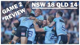 NSW 18 - QLD 14 | ORIGIN 2018 GAME 2 THOUGHTS