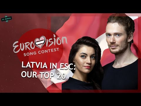 Latvia In Eurovision: OUR TOP 20 (2000-2019)