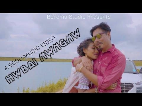 Hwbai Nwngnw    A Bodo New Official Music Video    2020