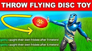 Throw the Flying Disc Toy and Catch it Before it Lands - WEEK 3 CHALLENGES FORTNITE SEASON 9