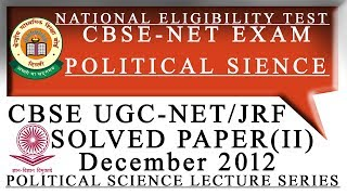 POLITICAL SCIENCE CBSE UGC-NET/JRF DEC. 2012 SOLVED PAPER II