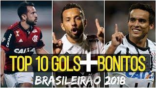 TOP 10 GOLAÇOS BRASILEIRÃO 2018