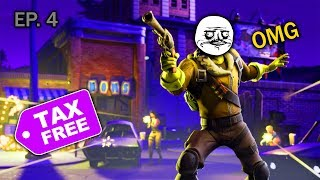 Free Tax Report! EP.4  (Fortnite Battle Royale Funny Moments)