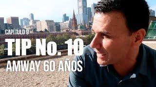Tip No.10 AMWAY 60 AÑOS