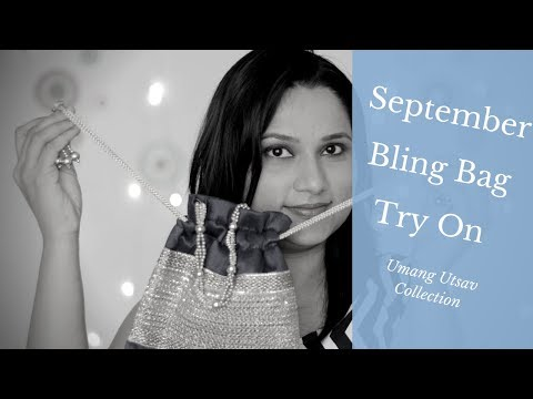 Bling Bag September 2018 | Umang Utsav | Quick Unboxing & Try On
