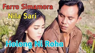HOLONG NI ROHA. Voc. Farro simamora Ft Nila Sari. By Namiro Production. Lagu Tapsel Terbaru