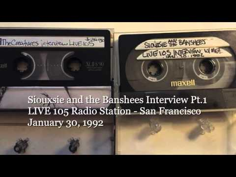 Siouxsie and the Banshees - LIVE 105 Radio Interview - 1/30/92 Part 1