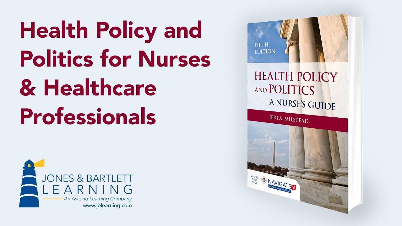 health policy and politics for nurses  u0026 healthcare