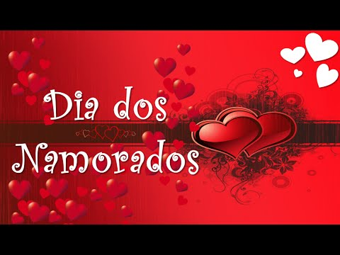 ❤Dia dos Namorados❤ [Mensagem linda com Música] - em português