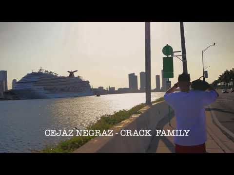CEJAZ NEGRAZ CRACK FAMILY - LAGRIMAZ (Video Oficial)