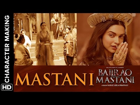 Making Of The Character (Mastani) | Bajirao Mastani