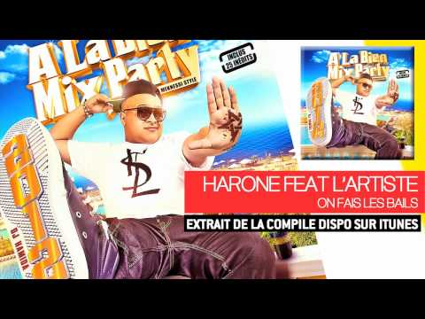 Dj Hamida Feat. Harone &  Lartiste - On Fais Les Bails