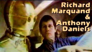Richard Marquand & Anthony Daniels