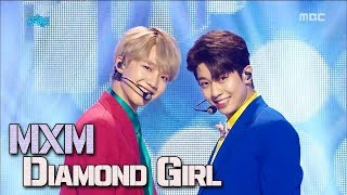 [Comeback Stage] MXM - Diamond Girl, MXM - 다이아몬드걸 Show Music core 20180113