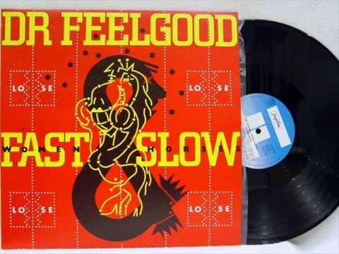 Dr Feelgood - She