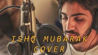 download lagu Ishq Mubarak Cover By Rhythmm Seth  Tum Bin gratis